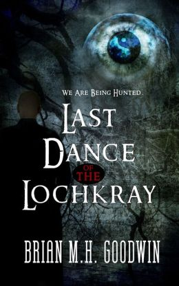 Last Dance of the Lochkray