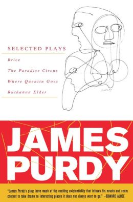 Selected Plays of James Purdy