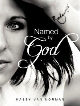 Named By God