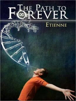 The Path to Forever