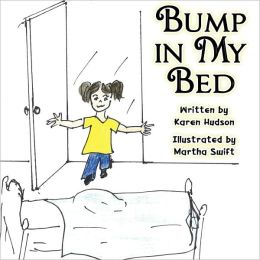 Bump in My Bed