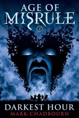 Darkest Hour (Age of Misrule Series #2)