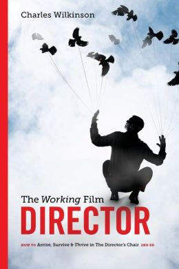 The Working Film Director-2nd edition