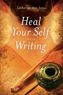 Heal Yourself With Writing