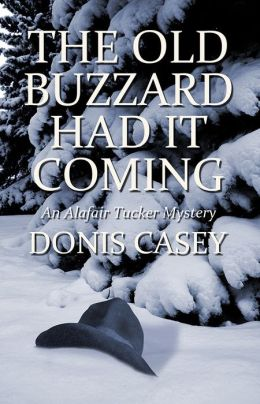 The Old Buzzard Had It Coming: An Alafair Tucker Mystery #1