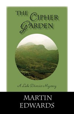 The Cipher Garden (Lake District Series #2)