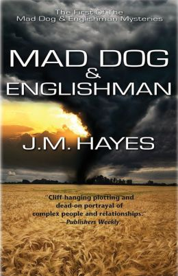 Mad Dog and Englishman: A Mad Dog & Englishman Mystery #1