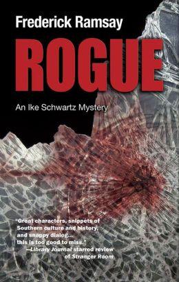Rogue: An Ike Schwartz Mystery #7