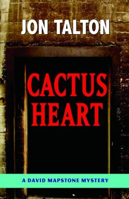 Cactus Heart (David Mapstone Series Prequel)
