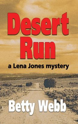 Desert Run: A Lena Jones Mystery #4