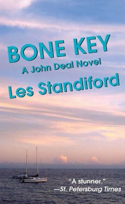 Bone Key: A John Deal Mystery