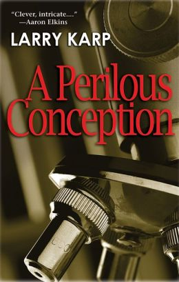 A Perilous Conception: A Detective Baumgartner Mystery