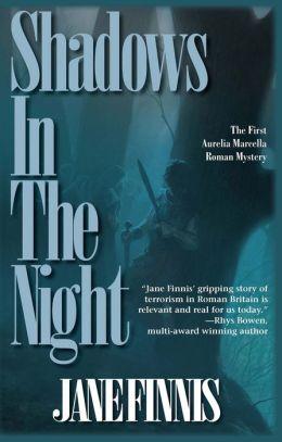Shadows in the Night: An Aurelia Marcella Roman Mystery
