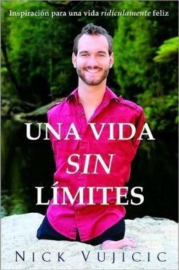Una Vida Sin Limites (Life Without Limits)