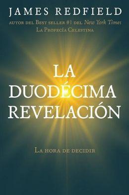 La duodécima revelación (The Twelfth Insigth: The Hour of Decision)