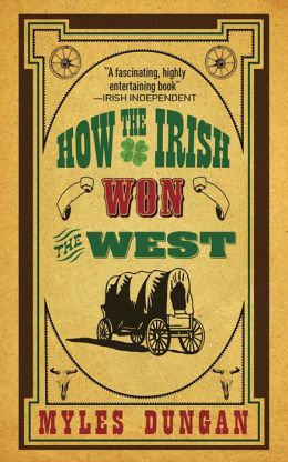 How the Irish Won the West