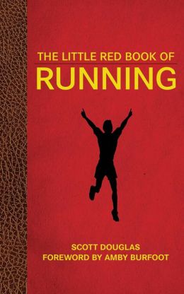 The Little Red Book of Running