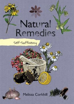 Natural Remedies: Self-Sufficiency