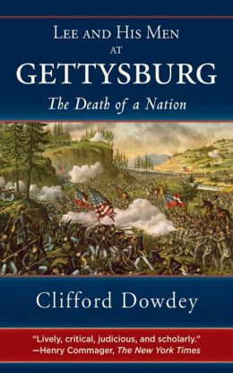 Lee and His Men at Gettysburg: The Death of a Nation