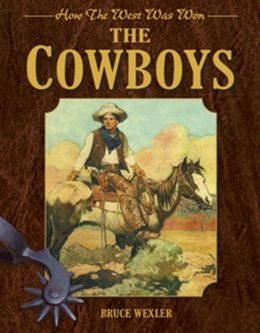 The Cowboys: How the West Was Won