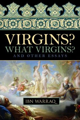 Virgins? What Virgins?: And Other Essays