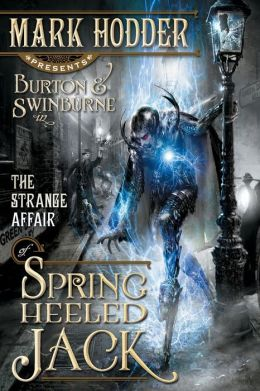 The Strange Affair of Spring Heeled Jack (Burton and Swinburne Series #1)