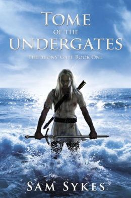 Tome of the Undergates (Aeons' Gate Series #1)