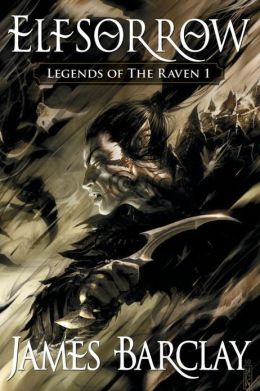 Elfsorrow (Legends of the Raven Series #1)
