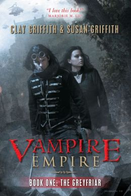 The Greyfriar (Vampire Empire Series #1)