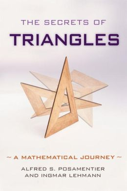 Secrets of Triangles: A Mathematical Journey