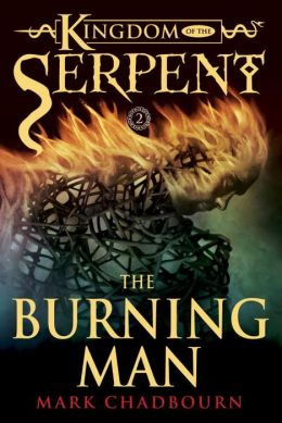 Burning Man (Kingdom of the Serpent, Book 2)