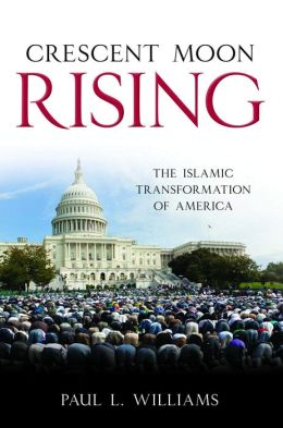 Crescent Moon Rising: The Islamic Transformation of America