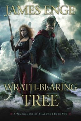 Wrath-Bearing Tree (Tournament of Shadows Series #2)