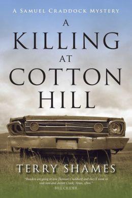 A Killing at Cotton Hill (Samuel Craddock Series #1)