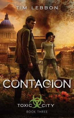 Contagion (Toxic City Series #3)