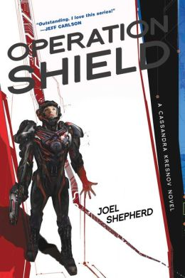 Operation Shield (Cassandra Kresnov Series #5)