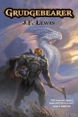 Book Cover Image. Title: Grudgebearer, Author: J.F. Lewis
