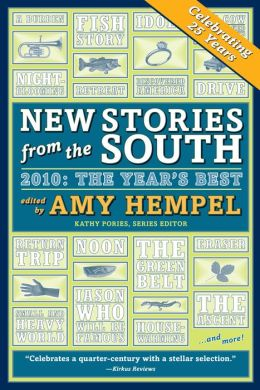 New Stories from the South 2010: The Year's Best