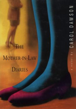The Mother-in-Law Diaries: A Novel