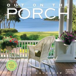 2015 Out on the Porch Wall Calendar