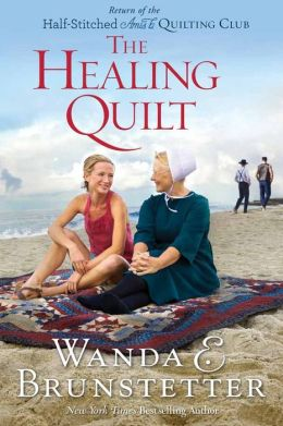 The Healing Quilt (Half-Stitched Amish Quilting Club Series #3)