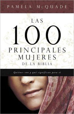 Las 100 Principales Mujeres de la Biblia (The Top 100 Women of the Bible)