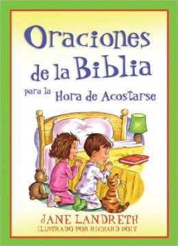 Oraciones de la Biblia para la Hora de Acostarse (Bible Prayers for Bedtime)