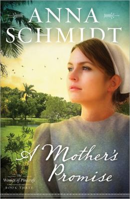 A Mother's Promise (Women of Pinecraft Series #3)