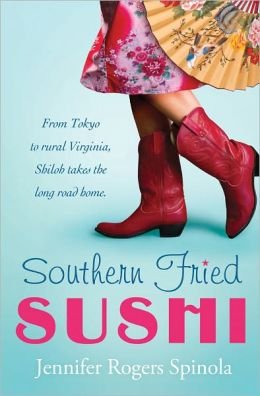 Southern Fried Sushi: A Novel