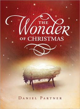 The Wonder of Christmas: 50 Meditations on the Birth of Christ