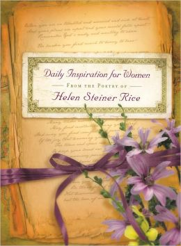 Daily Inspiration for Women: From the Poetry of Helen Steiner Rice
