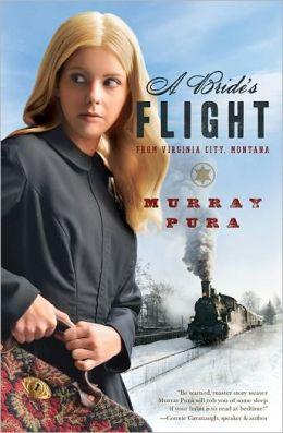 A Bride's Flight from Virginia City, Montana