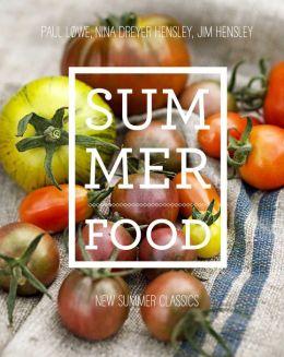 Summer Food: New Summer Classics