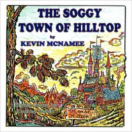 The Soggy Town of Hilltop
